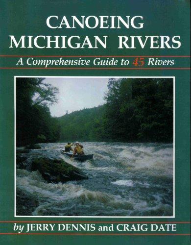 9780960858842: Canoeing Michigan Rivers
