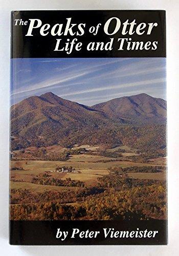 Peaks of Otter: Life&Times: Viemeister, Peter