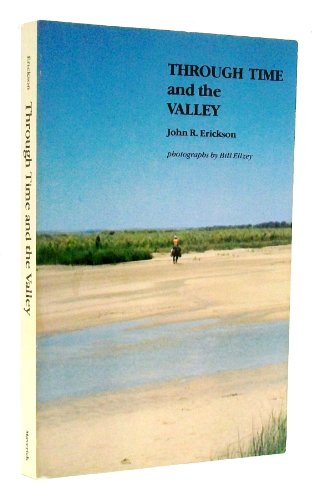 9780960861217: Through time and the valley