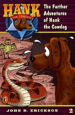 9780960861255: The further adventures of Hank the Cowdog
