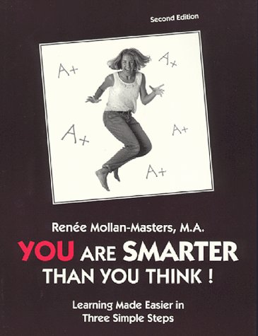 9780960862245: You Are Smarter Than You Think!: Using Your Brain the Way it Was Designed: The Missing Piece to Success