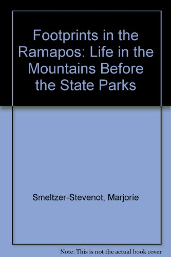 9780960863433: Footprints in the Ramapos: Life in the Mountains Before the State Parks