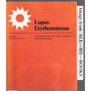 9780960866021: Lupus Erythematosus: Handbook for Physicians, Patients and Their Families
