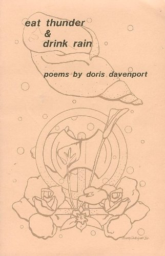 Eat thunder & drink rain: Poems: Doris Davenport