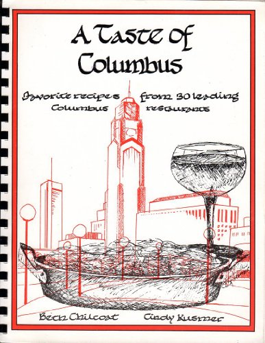 A Taste of Columbus - Favorite House Recipes from over thirty of Central Ohio's Leading ...