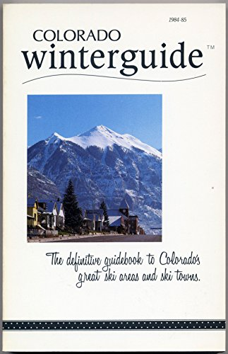 9780960876426: Colorado winterguide