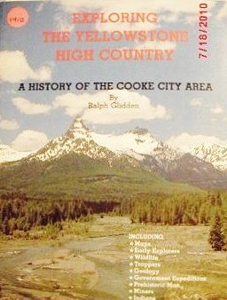 9780960887606: Exploring the Yellowstone high country: A history of the Cooke City area