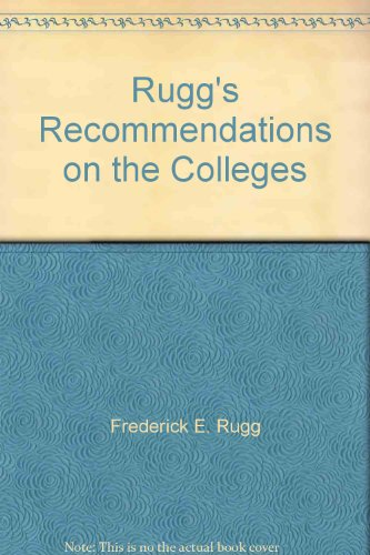 9780960893478: Rugg's Recommendations on the Colleges