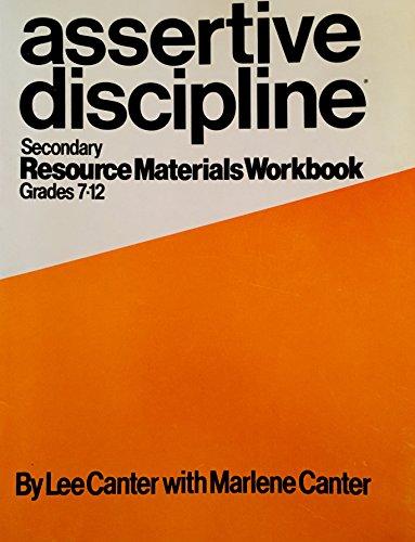 9780960897858: Assertive Discipline: Secondary Resource Materials Workbook, Grades 7-12