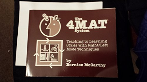 9780960899203: 4Mat System: Teaching to Learning Styles With Right-Left Mode Techniques