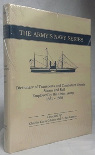 The Army's Navy Series; 2 Volumes: Gibson, Charles Dana & Kay, E., Compliers