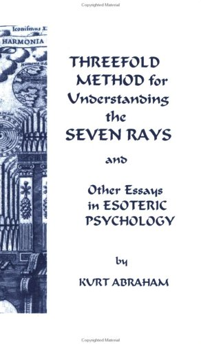 9780960900282: Threefold Method for Understanding the Seven Rays