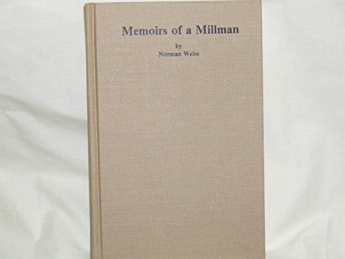9780960900404: Memoirs of a Millman: Vol. 1 - 1924-1947