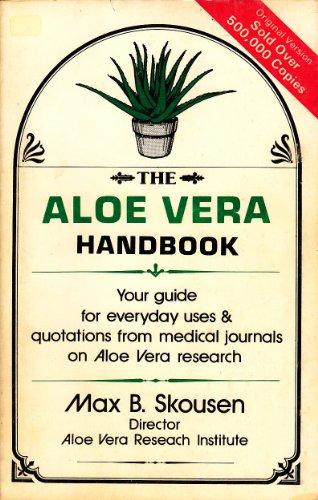 Aloe Vera Handbook: Max B. Skousen