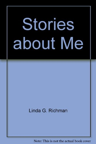 Stories about Me (9780960916054) by Linda G. Richman