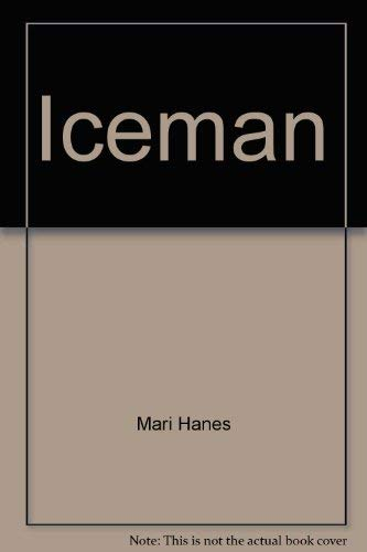 Iceman The Story of Ron Rearick: Rearick, Ron