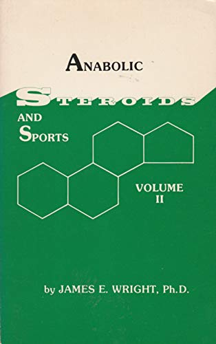 9780960930609: Anabolic Steroids and Sports