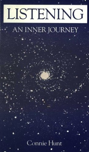 Listening--An Inner Journey: Connie Hunt