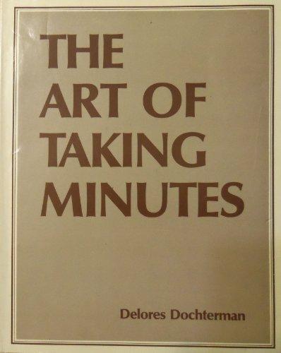 9780960952601: Art of Taking Minutes