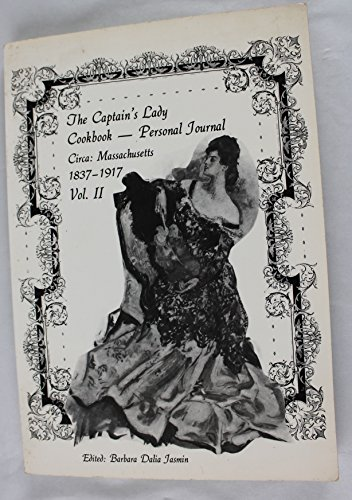 The Captain's Lady : Cookbook-Personal Journal Circa: Jasmin, Barbara Dalia