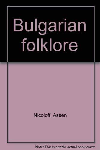 Bulgarian Folklore: Nicoloff, Assen