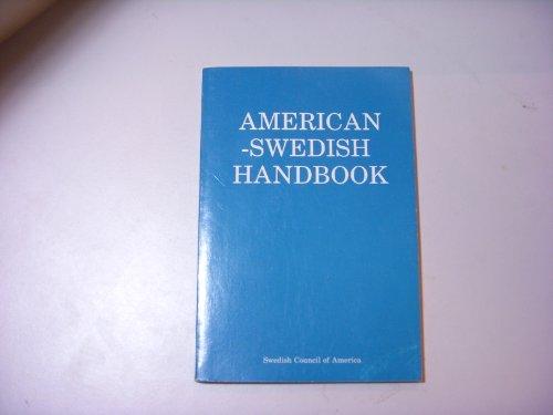 American-Swedish Handbook: Getz, Dagmar K.; Hakala, William T.; & Hasselmo, Nils (Editors)