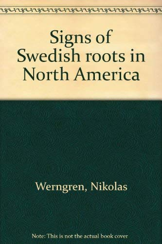9780960962051: Signs of Swedish roots in North America