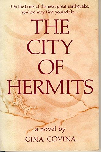 City of Hermits: Covina, Gina