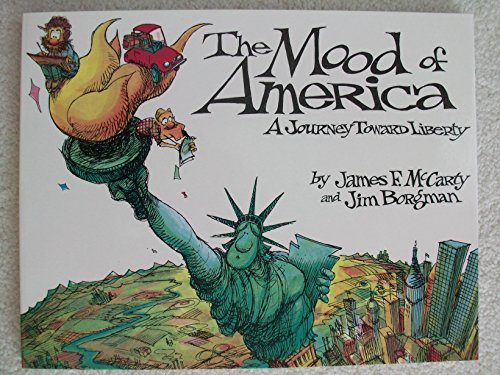 The Mood of America : A Journey Toward Liberty ***SIGNED BY BOTH AUTHORS***
