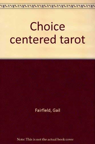9780960965021: Choice centered tarot