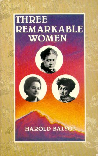 9780960971046: Three Remarkable Women