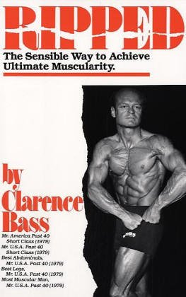 9780960971404: Ripped the Sensible Way to Achieve Ultimate Muscularity