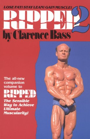 9780960971411: Ripped 2: Lose Fat! Stay Lean! Gain Muscle!