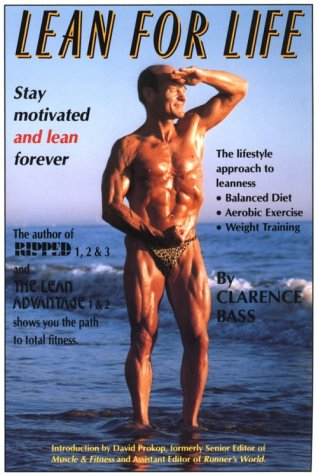 9780960971459: Lean for Life: Stay Motivated and Lean Forever- The Lifestyle Approach to Leanness: Balanced Diet, Aerobic Exercise, Weight Training