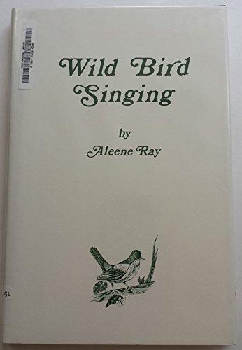 Wild Bird Singing: n/a