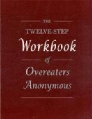 9780960989850: The Twelve Step Workbook of Overeaters Anonymous