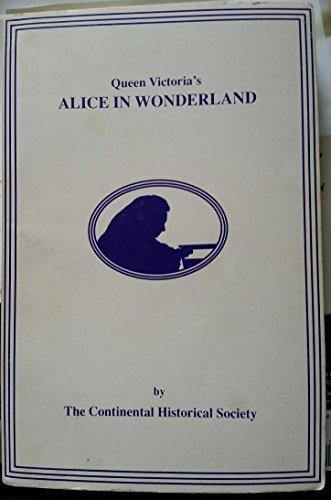 9780960990030: Queen Victoria's Alice in Wonderland