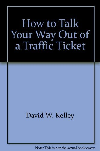 9780960998203: How to Talk Your Way Out of a Traffic Ticket