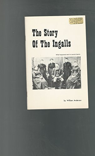 9780961008802: Story of the Ingalls (Laura Ingalls Wilder Family Series)