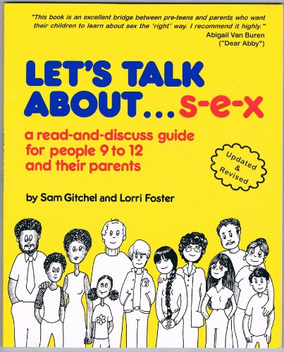 9780961012229: Let's Talk About Sex: A Read and Discuss Guide for People 9 to 12 and Their Parents