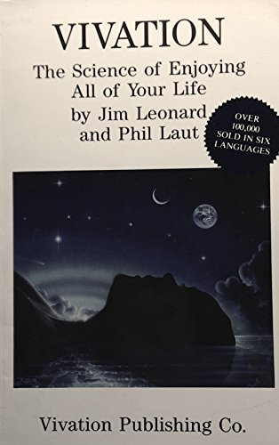 9780961013240: Vivation: The Science of Enjoying All of Your Life