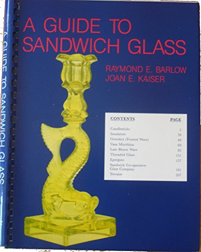 9780961016647: A Guide to Sandwich Glass