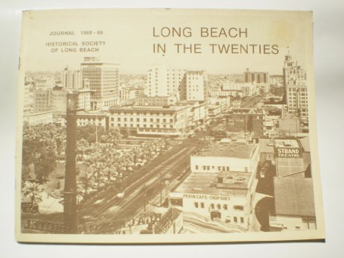 Long Beach in the Twenties: Beach, Historical Society of Long