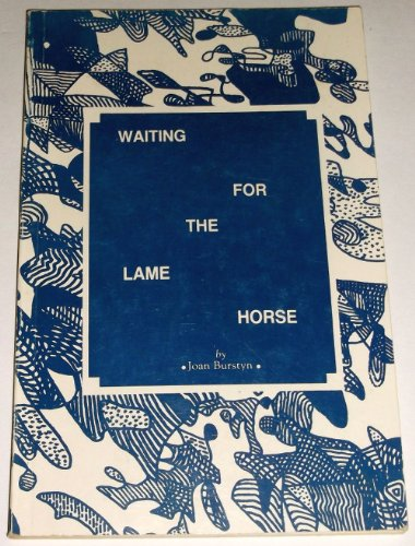 9780961034689: Waiting for the Lame Horse