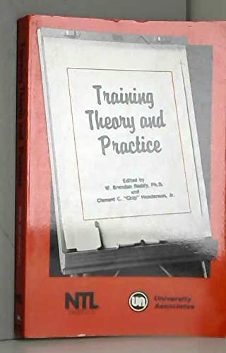 Training Theory and Practice: Brendan W. Reddy;