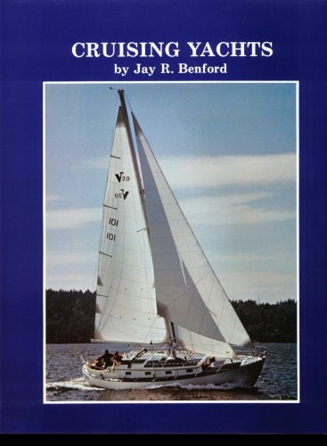 Cruising Yachts: Benford, Jay R.;Benford,
