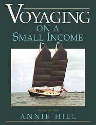 9780961039653: Voyaging on a Small Income