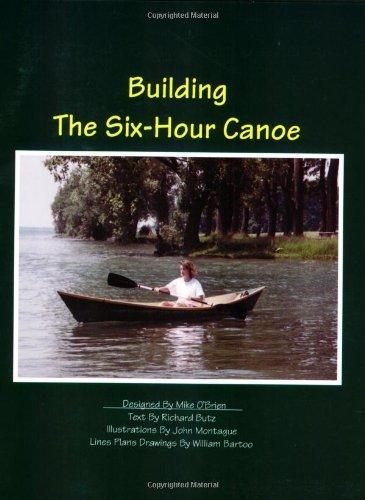 9780961039677: Building the Six-Hour Canoe