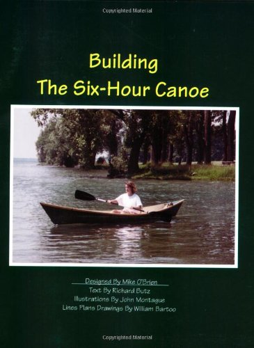 9780961039677: Building the Six-Hour Canoe