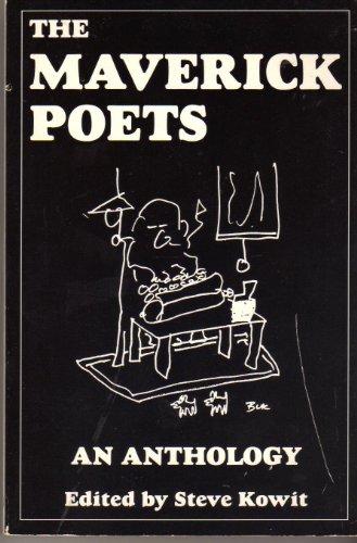 The Maverick Poets: An Anthology: Steve Kowit